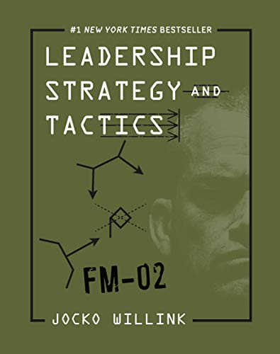 Leadership Tactics and Strategy